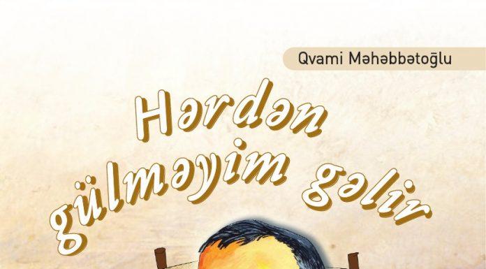 Qvami Məhəbbətoğlu Hərdən Gülməyim Gəlir